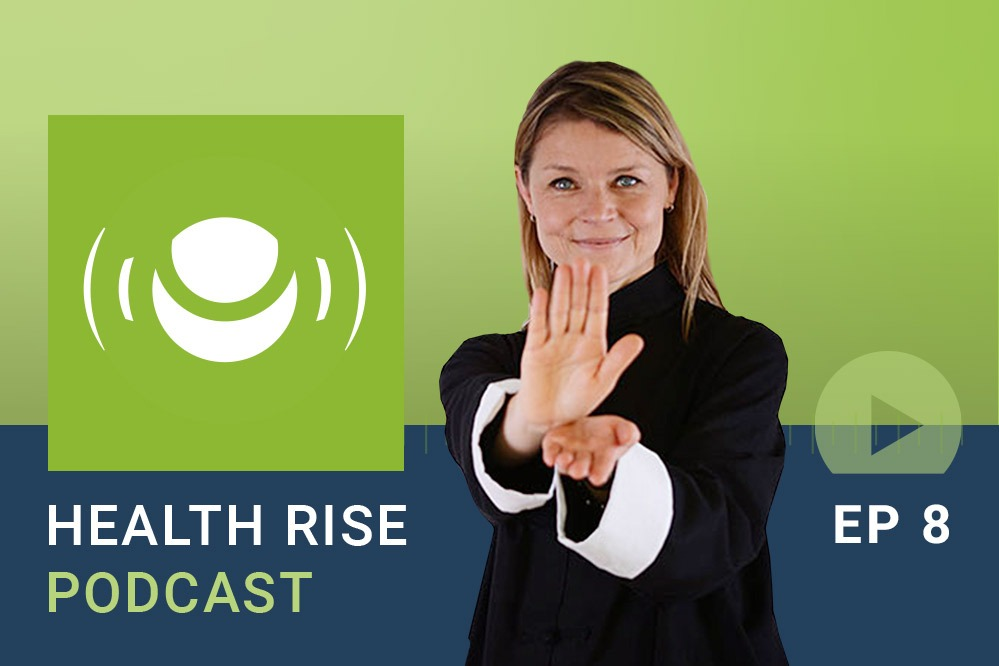 Health Rise Podcast Tai Chi