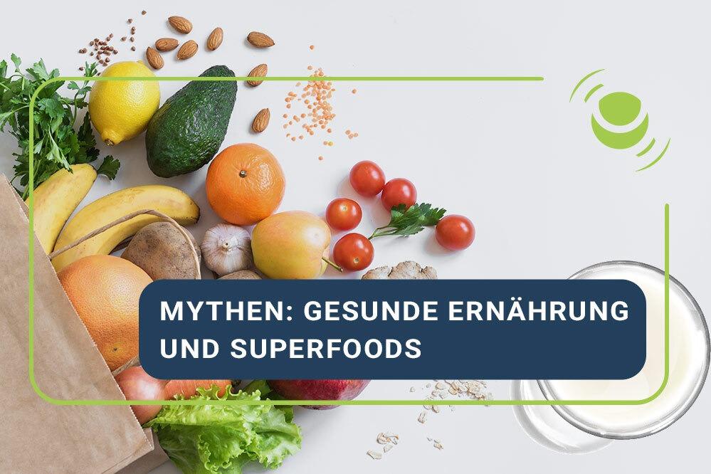 HealthCast: Mythen: gesunde Ernährung und Superfoods