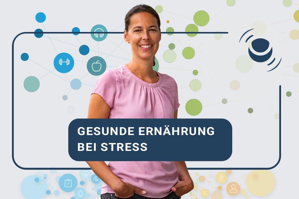 Gesunde Ernährung bei Stress