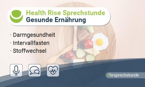 Health Rise Sprechstunde Gesunde Ernährung #3