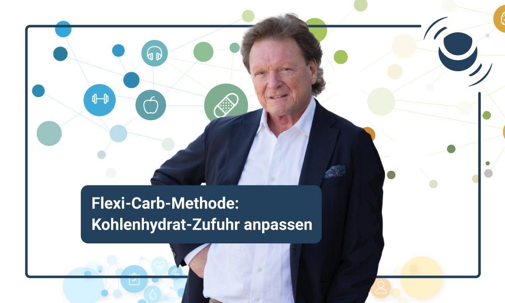 Flexi Carb Methode: Kohlendydrat-Zufuhr anpassen!