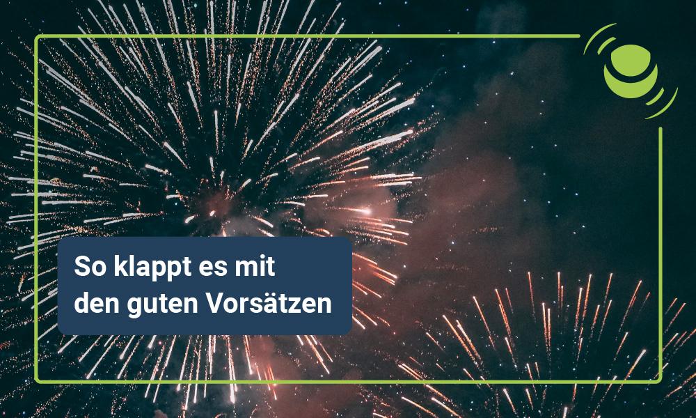 Neujahrsvorsätze: So gelingt die Veränderung!