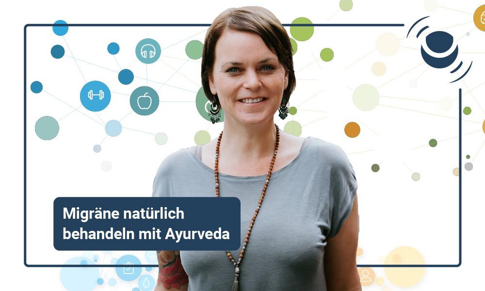 Dr. Nadine Webering: Migräne behandeln mit Ayurveda