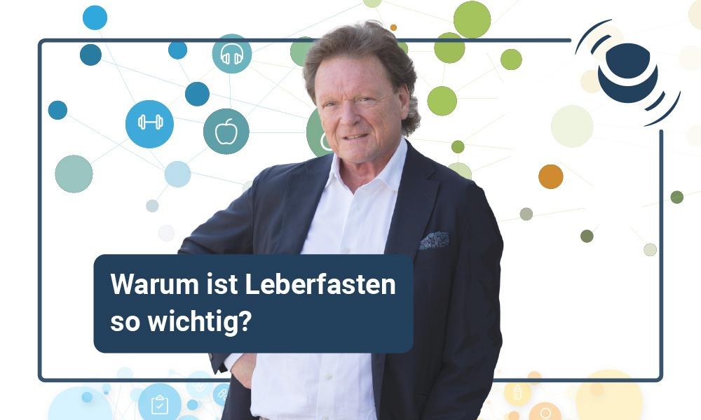Fettleber und Leberfasten mit Prof. Dr. Nicolai Worm