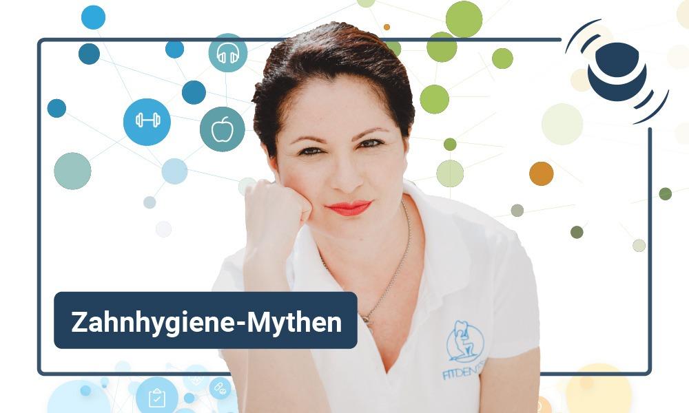 Zahnhygiene-Mythen mit Dr. Neda Rahimian