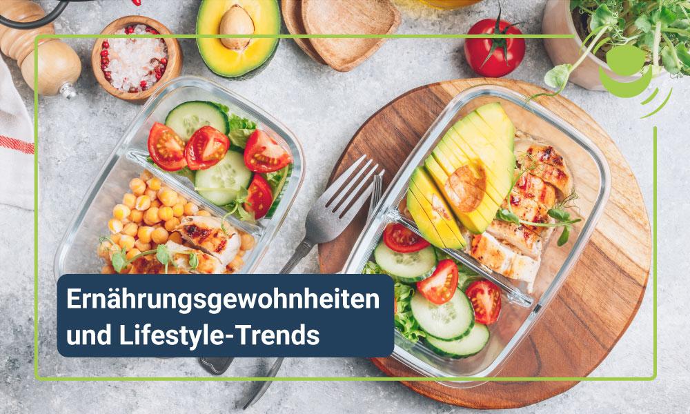 Ernährungsgewohnheiten und Lifestyle Trends