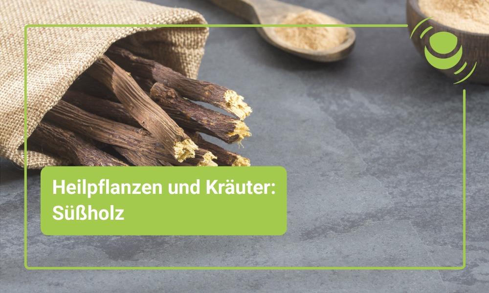 Süßholz – Alles, was du über seine Wirkung wissen solltest.