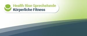 Health Rise-Sprechstunde – körperliche Fitness