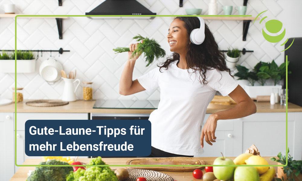 Gute-Laune-Tipps für mehr Lebensfreude