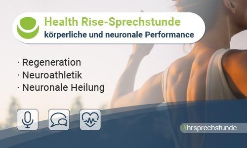 Zehnte Health Rise-Sprechstunde: Körperliche und neuronale Performance