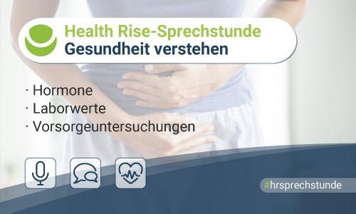 12. Health Rise-Sprechstunde: Gesundheit verstehen