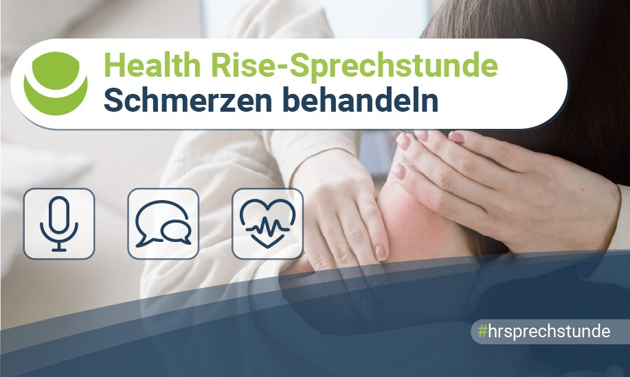 Health Rise-Sprechstunde: Schmerzen behandeln