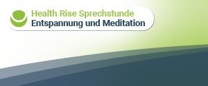 Health Rise-Sprechstunde: Entspannung und Meditation